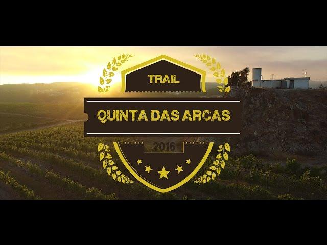 Trail Quinta das Arcas 2016 - Promo | ArtRecord Produções