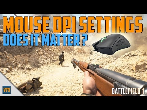 Does Mouse DPI Settings Matter - Battlefield 1