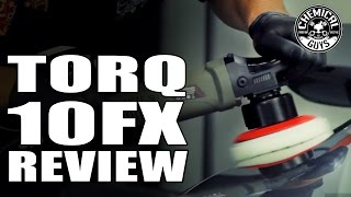 product review torq torq10fx dual action random orbital polisher chemical guys