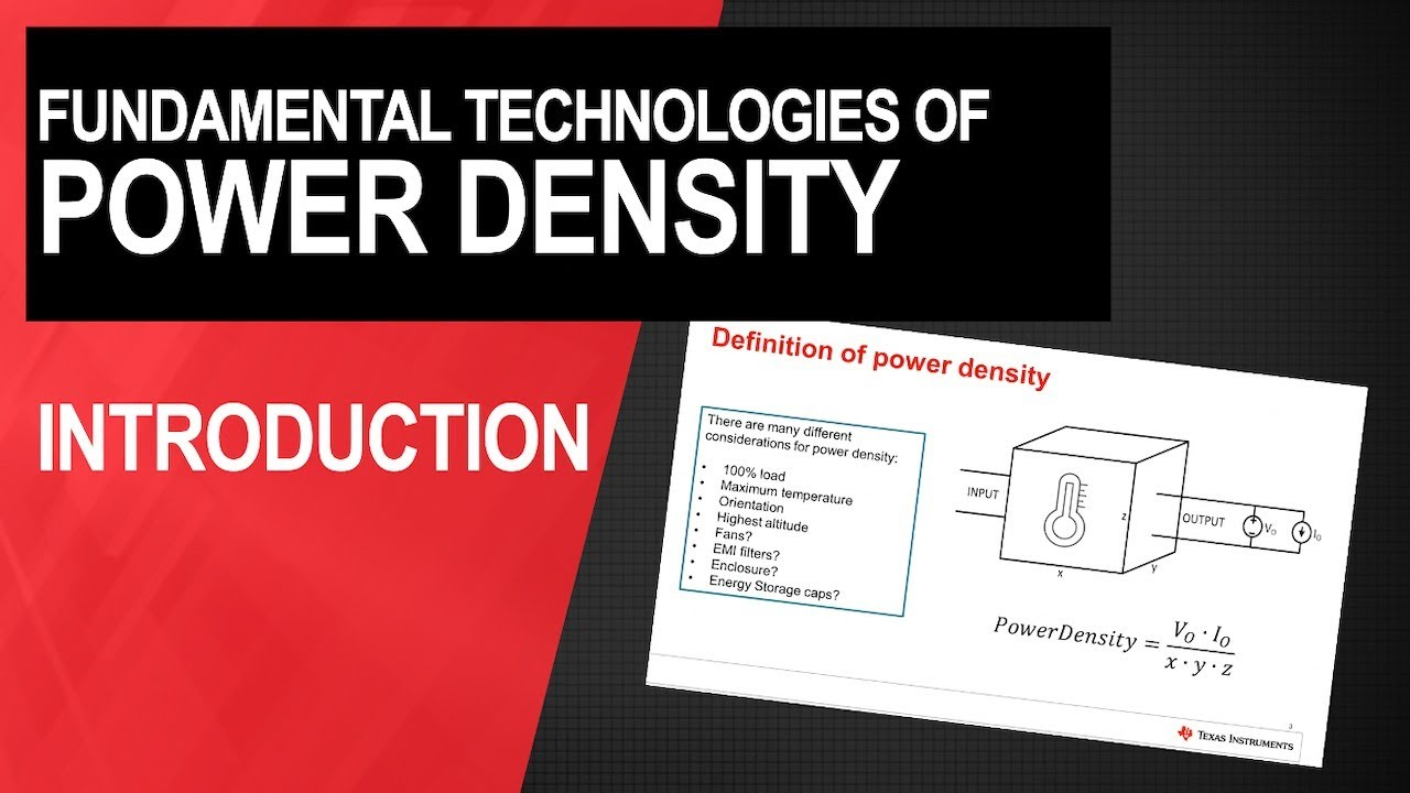Introduction to the fundamental technologies of power density