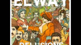 Elway - Delusions (Full Album)