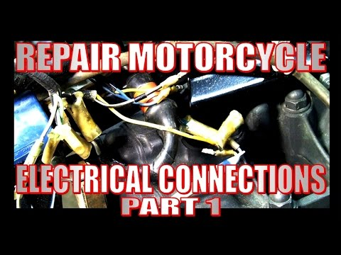 Repair motorcycle electrical connections part 1of 2