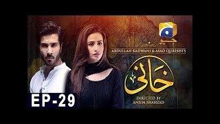 Khaani Episode 29   HAR PAL GEO - Khaani Pakistan Drama