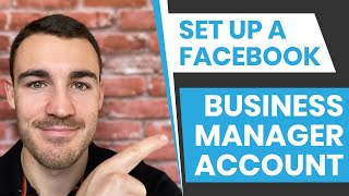 How To Set Up A Facebook Business Manager Account in 2020
