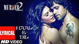 We bring to you the lyrical video of 'hale dil tujhko sunata' movie 'murder 2' starring 'emraan hashmi' and 'jacqueline fernandez' in lead roles. this mov...