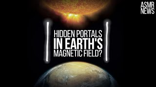 Space Science News ASMR | X-points: Hidden Portals in the Earth's Magnetic Field