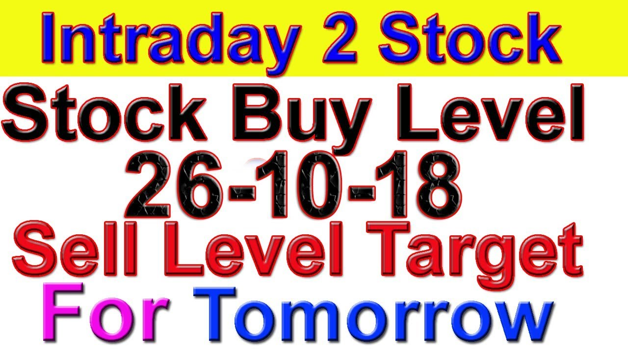 Intraday trading stock tips for tomorrow # Strong level in