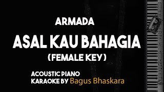 Armada - Asal Kau Bahagia Female Key (Piano Karaoke Backing Track) Mp3
