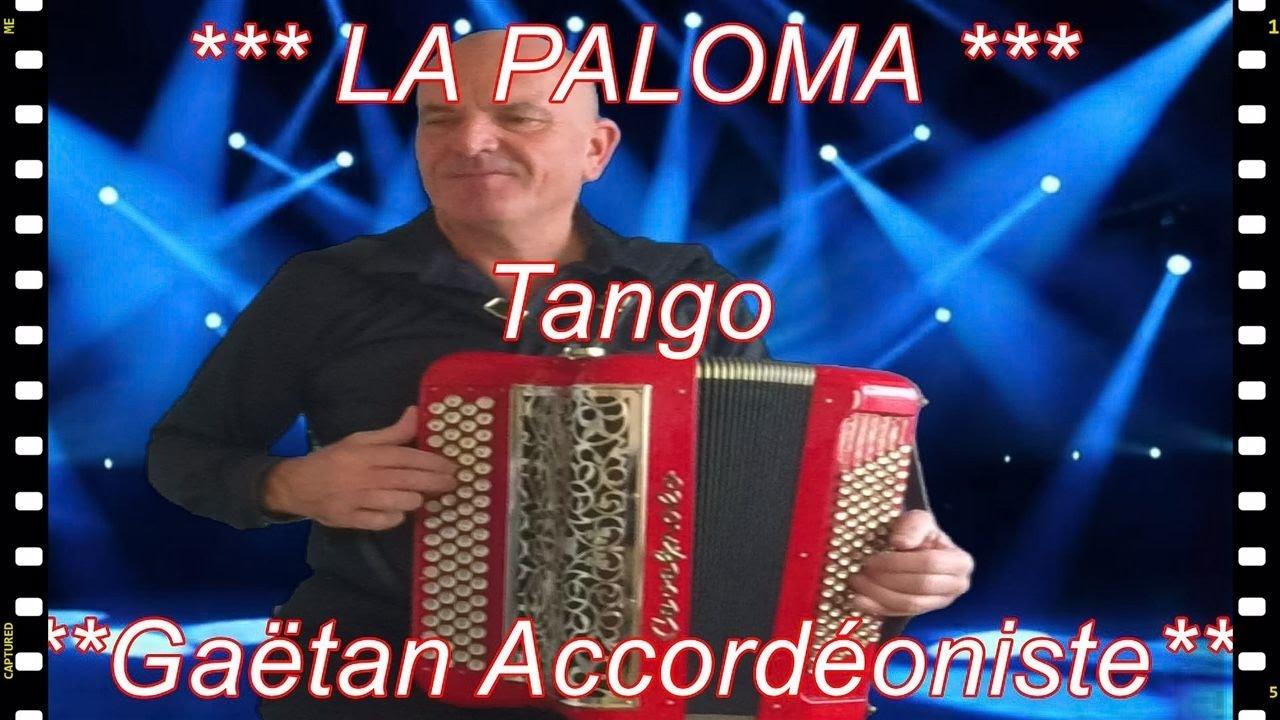 LA PALOMA *** tango accordéon *** accordeon musette *** la paloma french romantic accordion ...