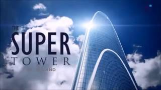 The Super Tower video