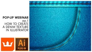 Pop-up Webinar | Ep.1 How To Create A Denim Texture In Illustrator