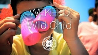 WEKEED - Wild Child (Official Music Video)