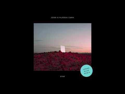 Zedd & Alessia Cara - Stay (Jonas Blue Remix)