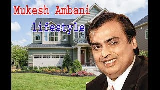 Mukesh Ambani Lifestyle 2019 || Family, Net Worth, Cars, House, Private Jets and Luxurious House