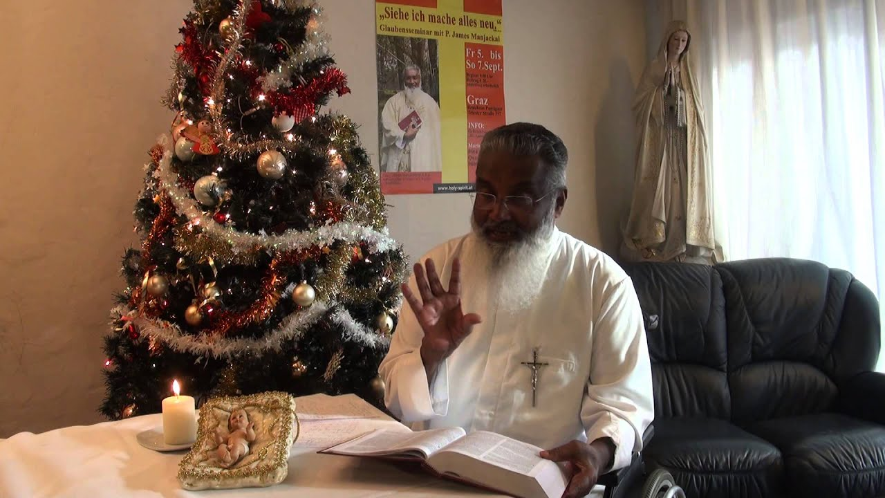 Fr James Manjackal Malayalam Xmas Message 2014 Youtube