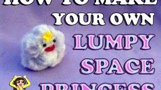 How To Make Lumpy Space Princess!