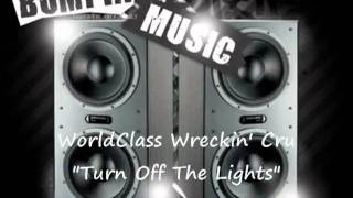 World Class Wreckin' Cru  Feat Michel'le Turn Off The Lights