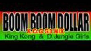 Boom Boom Dollar K.O.G G3 MIX