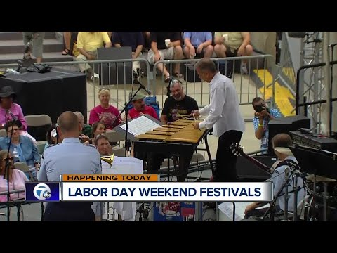 Labor Day weekend ushers in multiple events in metro Detroit