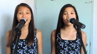 Two Voices, One Song - Cover by Rosarie Mae Budomo and Kristel Budomo