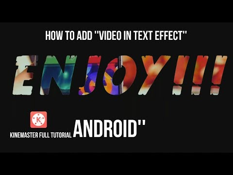 How to make video in text effect using kinemaster - Full Tutorial