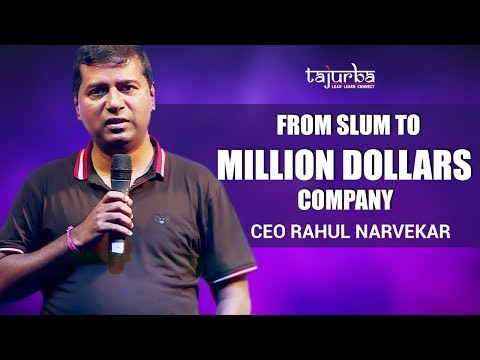 From Mumbai Slum To creating 85 million dollar company  CEO- Rahul Narvekar
