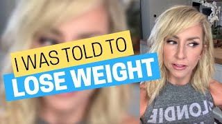 I Was Told To Lose Weight (If I Wanted My Next Video Series To Be A Hit)