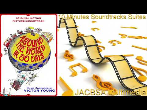 """""""Around the World in 80 Days"""" Soundtrack Suite"""