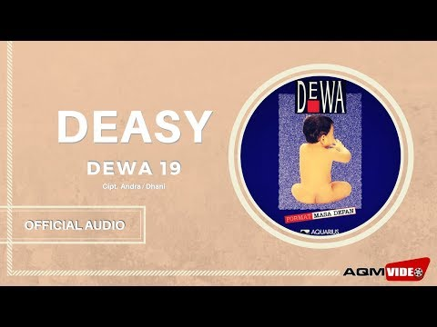 Dewa 19 - Deasy | Official Audio
