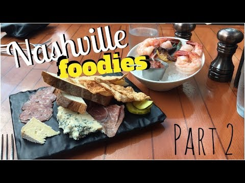 Vlog #7 NASHVILLE FOODIES, part 2