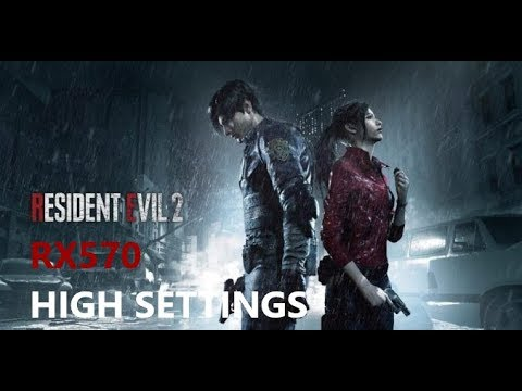 Resident Evil 2 Remake (RX570 4GB) Benchmark Gameplay - High Settings  [DX11] 1080p60fps
