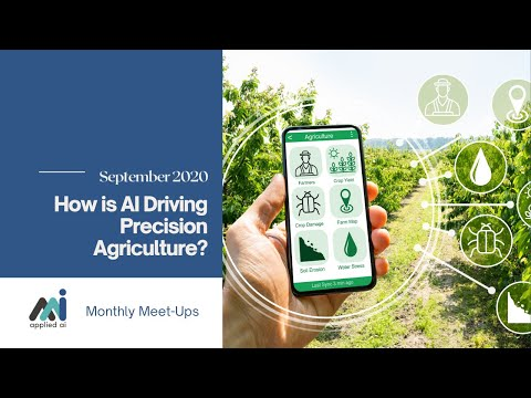 AppliedAI Meetup: How is AI Driving Precision Agriculture?