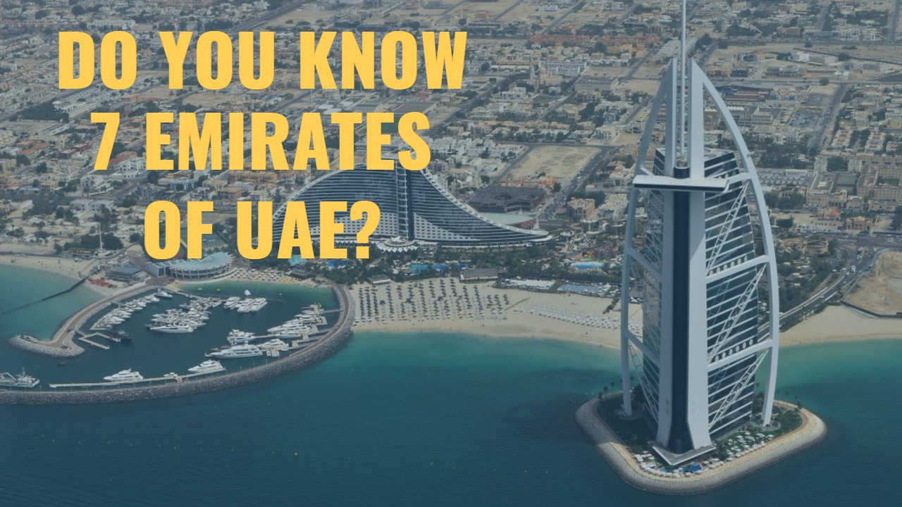 What are the 7 emirates of UAE YouTube
