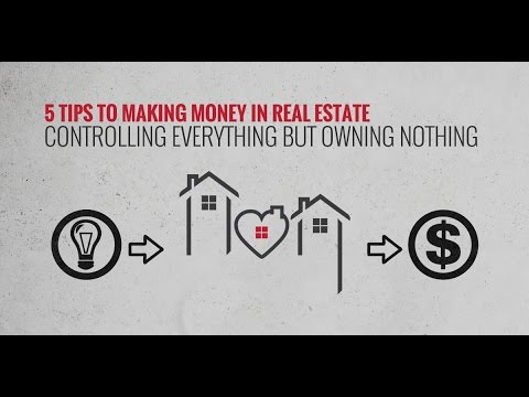 5 TIPS TO MAKING MONEY IN REAL ESTATE CONTROLLING