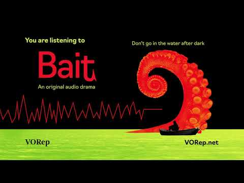 Video Audio Drama: Blake (Bait, from VO Rep)