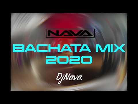 Bachata Mix 2020 - DjNava