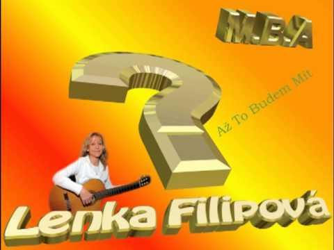 Lenka Filipová...Až budem to mít ★ ☆ ★