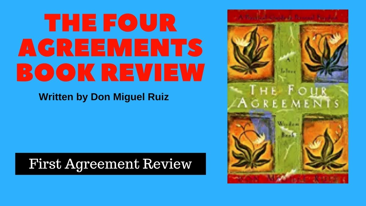 The four agreements review part 1 youtube the four agreements review part 1 platinumwayz