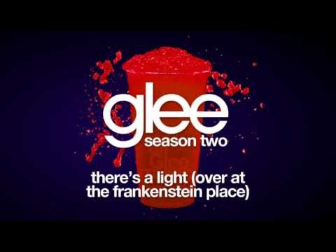 There's A Light (Over At The Frankenstein Place) | Glee [HD FULL STUDIO]