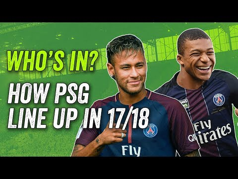 PSG transfers: Neymar AND Mbappe in? Cavani out? How Paris Saint-Germain could line up in 2017-18!