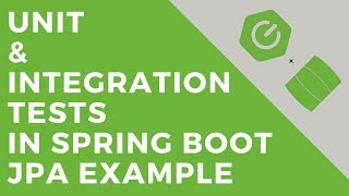 Unit and Integration Tests in Spring Boot JPA Example | Tech Primers