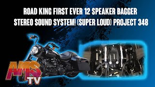 Road King First ever 12 Speaker Bagger Stereo sound system!!! (Super Loud) Project 348