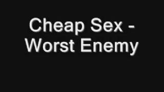Watch Cheap Sex Worst Enemy video