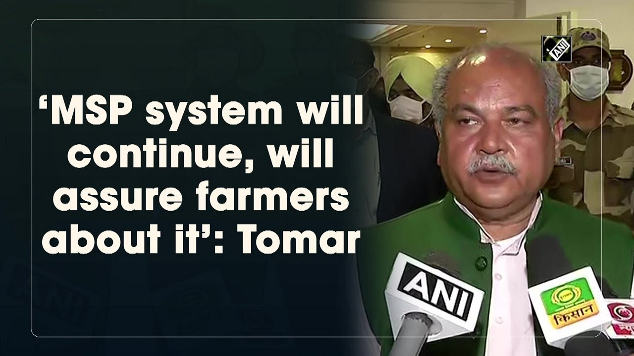 'MSP system will continue, will assure farmers about it': Tomar