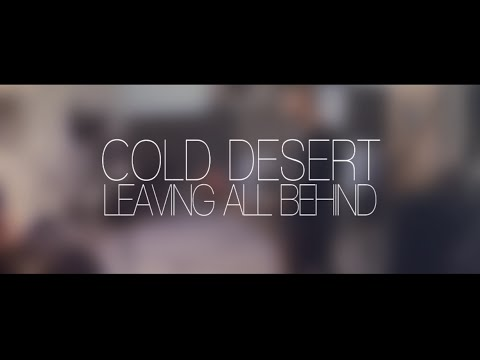 Cold Desert - Leaving All Behind | Emporia Records [HD]