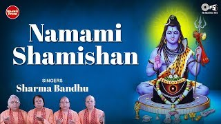 Shiva Rudrashtakam Mantra Namami Shamishan Nirvan Roopam with Lyrics Sharma Bandhu Shiv Songs.mp3
