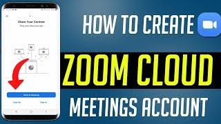 How To Create Zoom Cloud Meetings Account