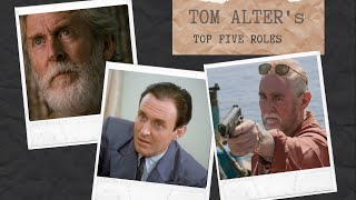 My father's top five roles   TOM ALTER   70th birthday   Jamie Alter