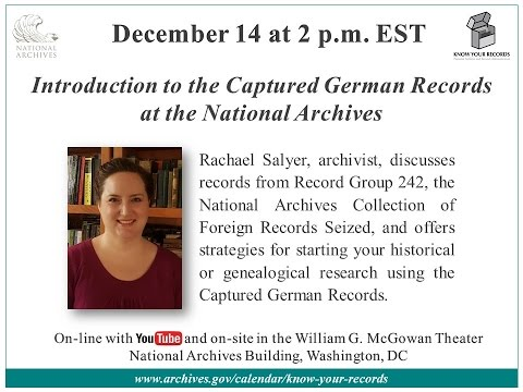 Introduction to the Captured German Records at the National Archives (2016 Dec. 14)