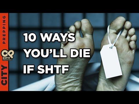 10 ways you'll die if SHTF